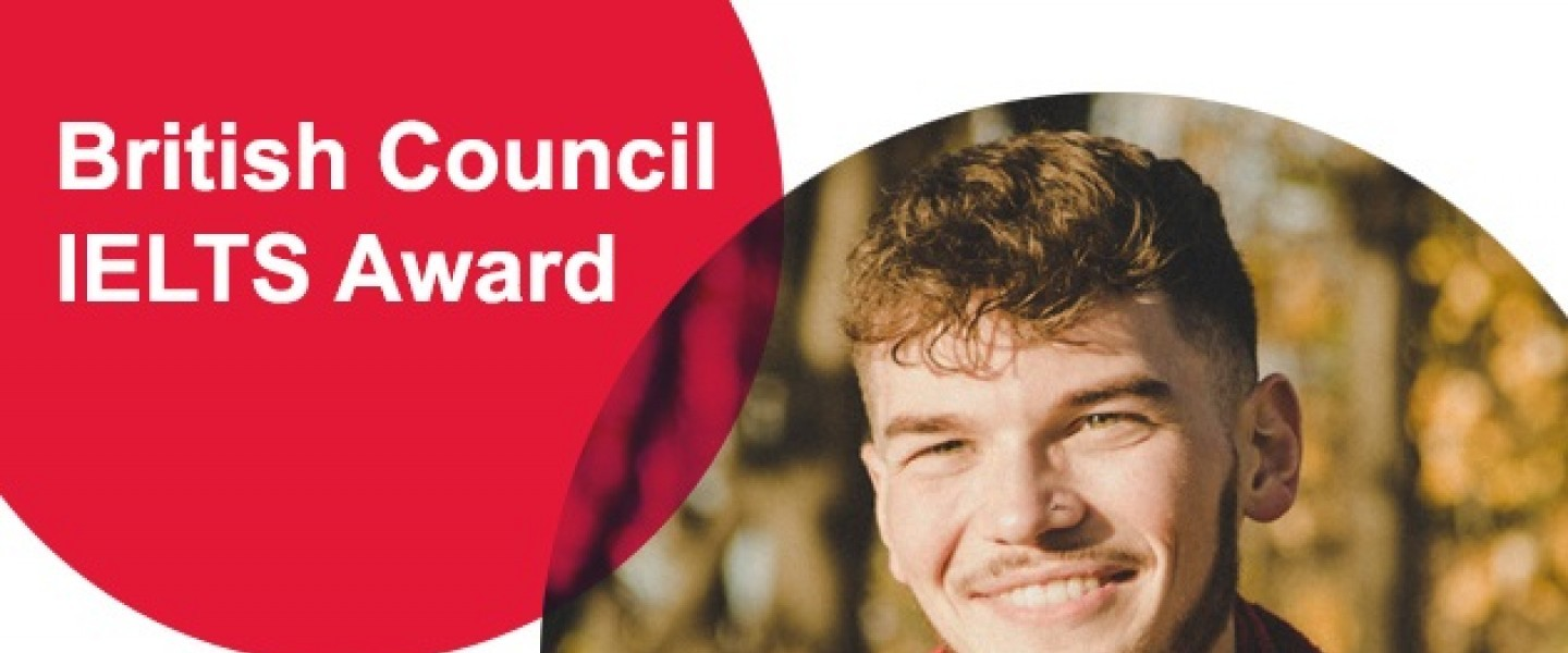 British Council IELTS Award 2020 and receive up to £10,000 to fund your studies worldwide!