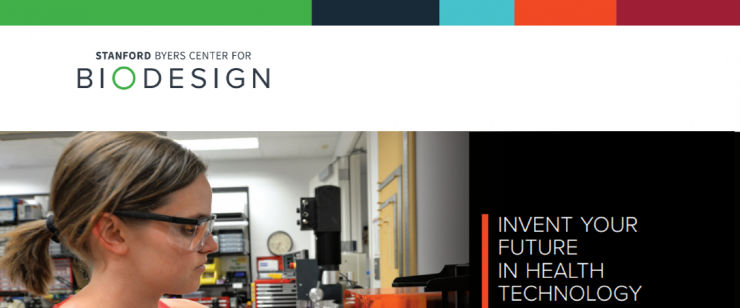 Stanford Biodesign Innovation Fellowship 2021