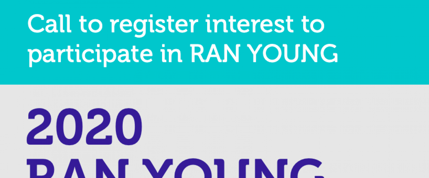 The Radicalisation Awareness Network (RAN) is announcing an open call for participation