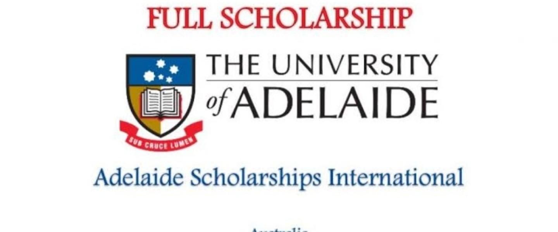 Fully Funded - The Adelaide International Scholarships in Australia 2020-21