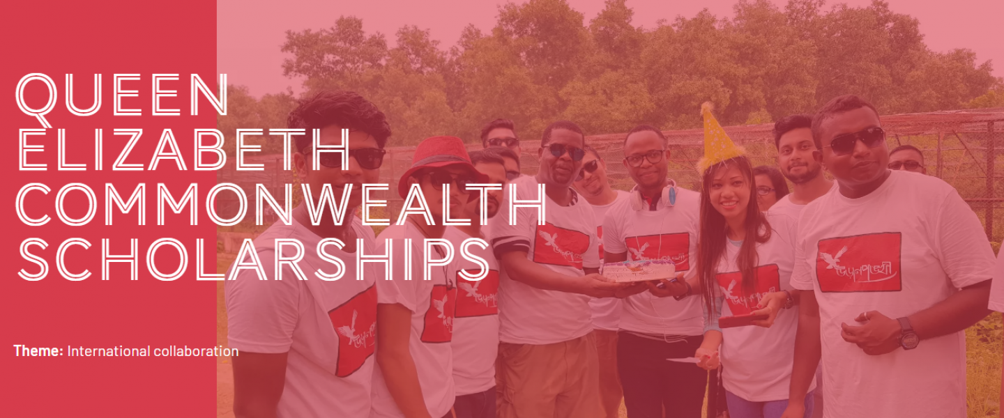 Fully Funded - Queen Elizabeth Commonwealth Scholarship