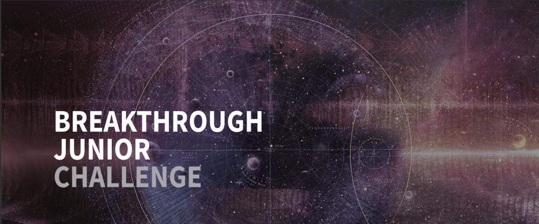 Breakthrough Junior Challenge 2020 13-18 Ages (Win $250,000 Scholarship)